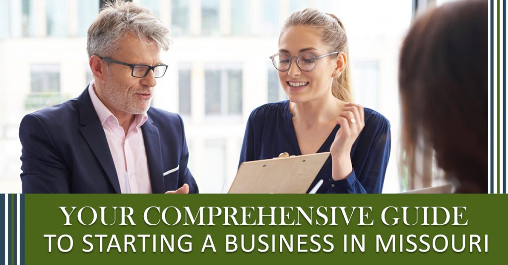 Your Comprehensive Guide to Starting a Business in Missouri